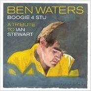Ben Waters, Boogie For Stu (CD)
