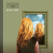 Christopher Cross, Doctor Faith (CD)