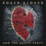 Roger Glover, If Life Was Easy (CD)
