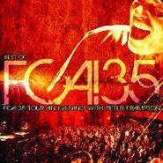 Peter Frampton, Best Of FCA! 35 Tour: An Evening With Peter Frampton (CD)