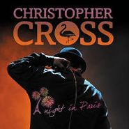 Christopher Cross, A Night In Paris (CD)