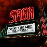 Saga, Spin It Again-Live In Munich (CD)