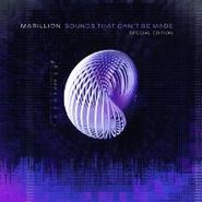 Marillion, Sounds That Can't Be Made [Special Edition] (CD)