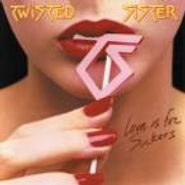 Twisted Sister, Love Is For Suckers (CD)