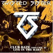 Twisted Sister, Club Daze - Volume II (CD)