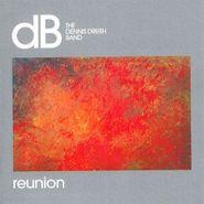 Dennis Dreith, Reunion (CD)