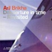 Aril Brikha, Deeparture In Time - Revisited (CD)