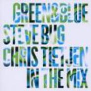 Steve Bug, Green & Blue: Steve Bug & Chris Tiejten In The Mix (CD)