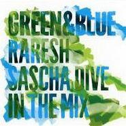 Raresh, Green & Blue 2011: Raresh & Sascha Dive In The Mix (CD)