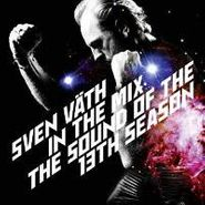 Sven Väth, Sven Väth In The Mix: The Sound Of The Thirteenth Season (CD)