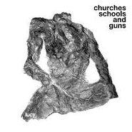 Lucy, Churches Schools & Guns (CD)