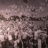 "Dave Aju, All Together Now (12"")"