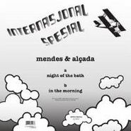 "Mendes & Alçada, Night Of The Bath/In The Morni (12"")"