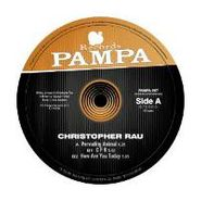 "Christopher Rau, Pervading Animal  (12"")"