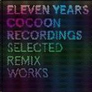 """Various Artists, Eleven Years Cocoon Recordings - Selected Remix Works Part 01 (12"""")"""