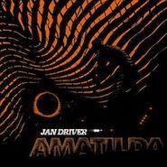 Jan Driver, Amatilda (LP)