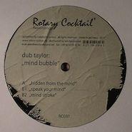 "Dub Taylor, Mind Bubble (12"")"