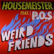 Housemeister, Weird Friends (LP)