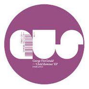 "George FitzGerald, Child Remixes (12"")"
