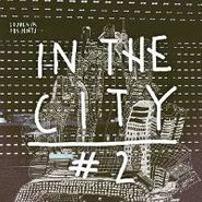"Various Artists, In The City No. 2 (12"")"