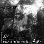 """STL, Banned From Terra (12"""")"""