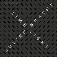 """Julien Bracht, Aime Light (12"""")"""