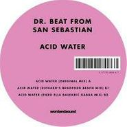 "Dr. Beat From San Sebastian, Acid Water (12"")"