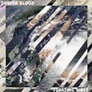 """Surfer Blood, Floating Vibes (7"""")"""