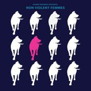 Various Artists, Non Violent Femmes [Record Store Day] (LP)