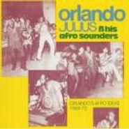 Orlando Julius, Orlando's Afro Ideas: 1969-72 (CD)