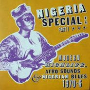 Various Artists, Nigeria Special: Part 2 - Modern Highlife, Afro-Sounds & Nigerian Blues 1970-1976 (LP)