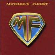 Mother's Finest, Mother's Finest (CD)