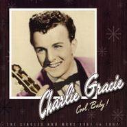 Charlie Gracie, Cool Baby! (CD)