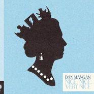 Dan Mangan, Nice Nice Very Nice (LP)