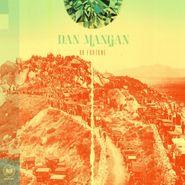 Dan Mangan, Oh Fortune (LP)