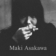Maki Asakawa, Maki Asakawa (CD)