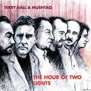 Terry Hall, Hour Of Two Lights (LP)