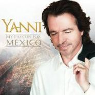 Yanni, My Passion For Mexico (CD)