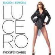 Lucero, Indispensable (CD)