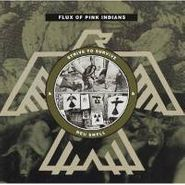 Flux of Pink Indians, Strive To Survive Causing Least Suffering Possible (CD)