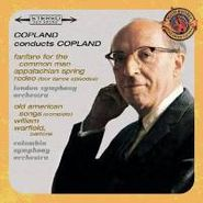 Aaron Copland, Copland Conducts Copland: Fanfare For The Common Man / Appalachian Spring / Rodeo / Old American Songs (CD)