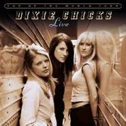 Dixie Chicks, Top of the World Tour: Live (CD)
