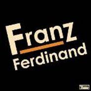 Franz Ferdinand, Franz Ferninand (LP)