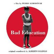 Alberto Iglesias, Bad Education [OST] (CD)