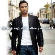 Mario Frangoulis, Follow Your Heart (CD)