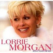 Lorrie Morgan, What Part Of No (CD)