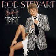 Rod Stewart, Stardust... The Great American Songbook Volume III (CD)