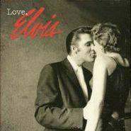 Elvis Presley, Love, Elvis (CD)