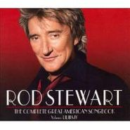 Rod Stewart, The Great American Songbook Collection