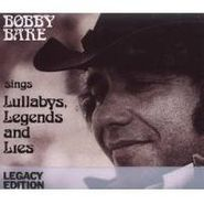 Bobby Bare, Bobby Bare Sings Lullabys, Legends and Lies (CD)